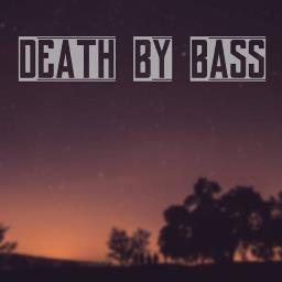 Death By Bass Profile Pic