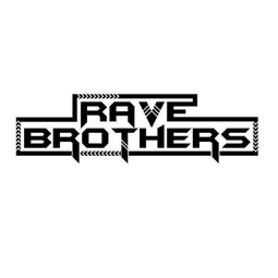 Rave Brothers Profile Pic