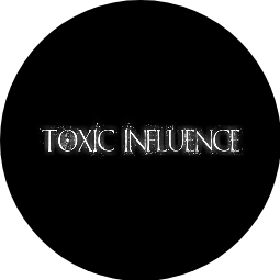 Toxic Influence Profile Pic